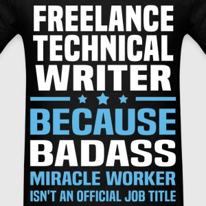 Freelance Technical Writer Tshirt - Men's T-Shirt