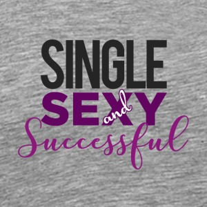 Single Sexy and Successful - Men's Premium T-Shirt