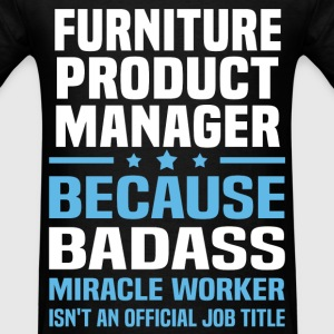 Furniture Product Manager Tshirt - Men's T-Shirt