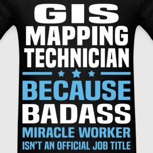 GIS Mapping Technician Tshirt - Men's T-Shirt