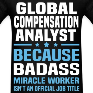 Global Compensation Analyst Tshirt - Men's T-Shirt