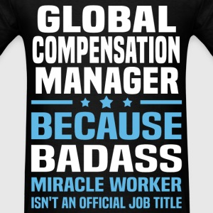 Global Compensation Manager Tshirt - Men's T-Shirt
