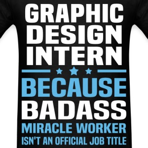 Graphic Design Intern Tshirt - Men's T-Shirt