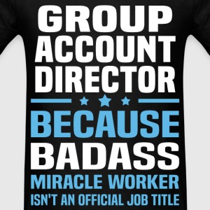 Group Account Director Tshirt - Men's T-Shirt