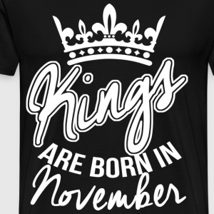 Born In November T-Shirts - Men's Premium T-Shirt