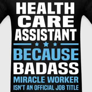 Health Care Assistant Tshirt - Men's T-Shirt