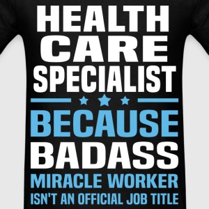 Health Care Specialist Tshirt - Men's T-Shirt