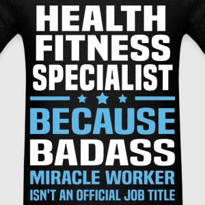 Health Fitness Specialist Tshirt - Men's T-Shirt