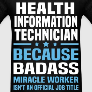 Health Information Technician Tshirt - Men's T-Shirt