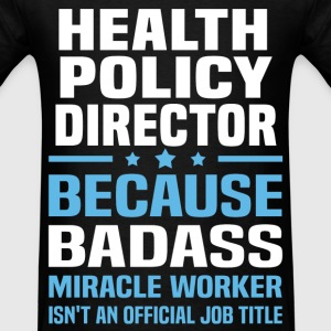 Health Policy Director Tshirt - Men's T-Shirt
