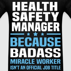 Health Safety Manager Tshirt - Men's T-Shirt