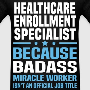 Healthcare Enrollment Specialist Tshirt - Men's T-Shirt