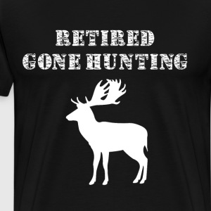 Retired Gone Hunting Great Outdoors Elk T-Shirt T-Shirts - Men's Premium T-Shirt