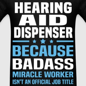 Hearing Aid Dispenser Tshirt - Men's T-Shirt