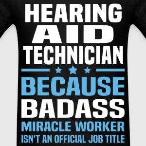 Hearing Aid Technician Tshirt - Men's T-Shirt