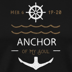 Anchor of the Soul - Men's Premium T-Shirt