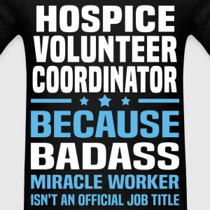 Hospice Volunteer Coordinator Tshirt - Men's T-Shirt