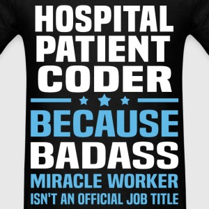 Hospital Patient Coder Tshirt - Men's T-Shirt