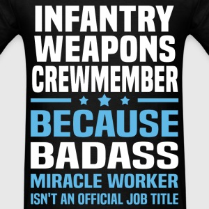 Infantry Weapons Crewmember Tshirt - Men's T-Shirt