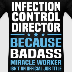 Infection Control Director Tshirt - Men's T-Shirt