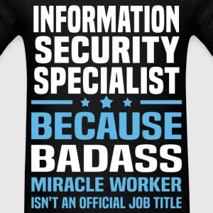 Information Security Specialist Tshirt - Men's T-Shirt