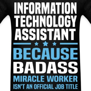 Information Technology Assistant Tshirt - Men's T-Shirt