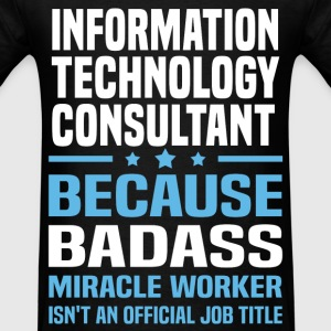 Information Technology Consultant Tshirt - Men's T-Shirt