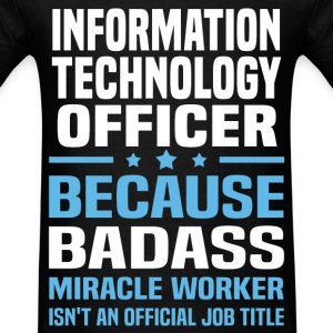 Information Technology Officer Tshirt - Men's T-Shirt