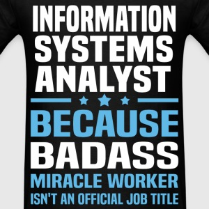 Information Systems Analyst Tshirt - Men's T-Shirt