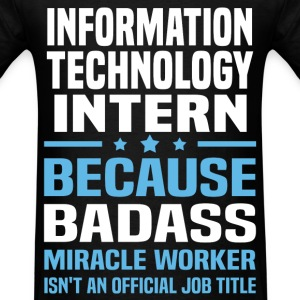 Information Technology Intern Tshirt - Men's T-Shirt