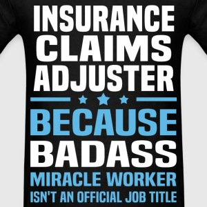 Insurance Claims Adjuster Tshirt - Men's T-Shirt