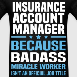 Insurance account manager Tshirt - Men's T-Shirt