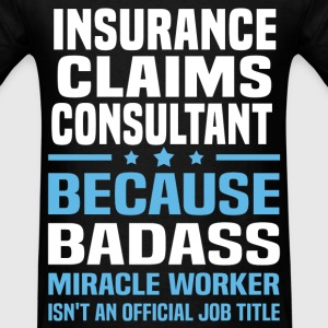 Insurance Claims Consultant Tshirt - Men's T-Shirt
