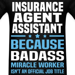 Insurance Agent Assistant Tshirt - Men's T-Shirt