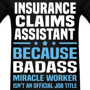 Insurance Claims Assistant Tshirt - Men's T-Shirt