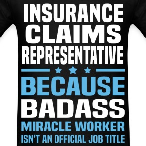 Insurance Claims Representative Tshirt - Men's T-Shirt