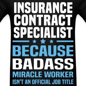Insurance Contract Specialist Tshirt - Men's T-Shirt