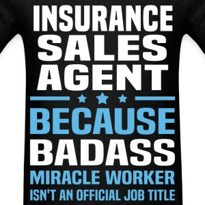 Insurance Sales Agent Tshirt - Men's T-Shirt