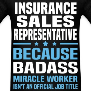 Insurance Sales Representative Tshirt - Men's T-Shirt