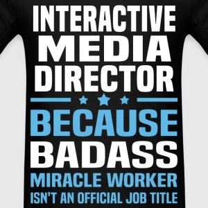 Interactive Media Director Tshirt - Men's T-Shirt