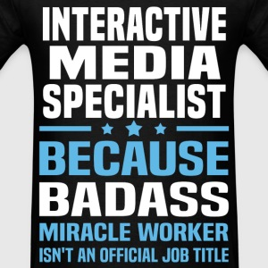 Interactive Media Specialist Tshirt - Men's T-Shirt