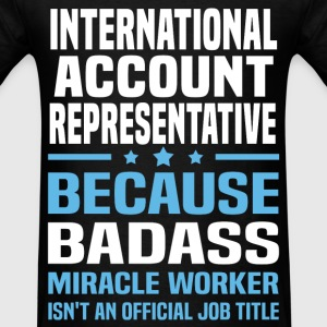 International Account Representative Tshirt - Men's T-Shirt
