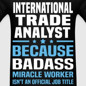 International Trade Analyst Tshirt - Men's T-Shirt