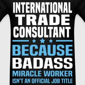 International Trade Consultant Tshirt - Men's T-Shirt