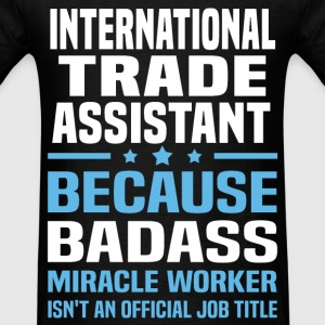 International Trade Assistant Tshirt - Men's T-Shirt