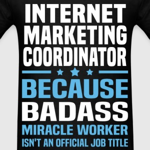 Internet Marketing Coordinator Tshirt - Men's T-Shirt