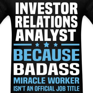 Investor Relations Analyst Tshirt - Men's T-Shirt