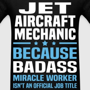 Jet Aircraft Mechanic Tshirt - Men's T-Shirt