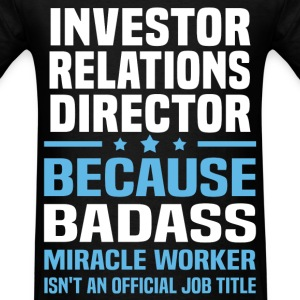 Investor Relations Director Tshirt - Men's T-Shirt