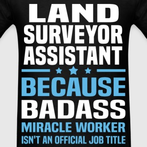 Land Surveyor Assistant Tshirt - Men's T-Shirt